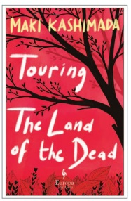TOURING THE LAND OF THE DEAD (AND NINETY